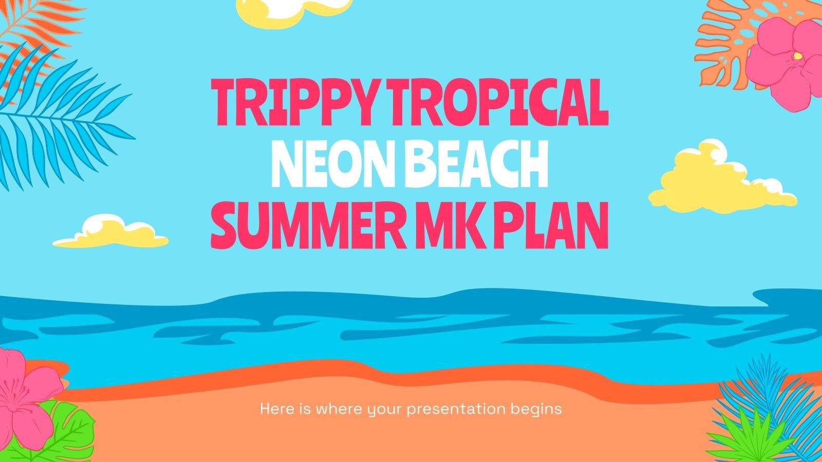 Trippy Tropical Neon Beach Summer MK Plan presentation template
