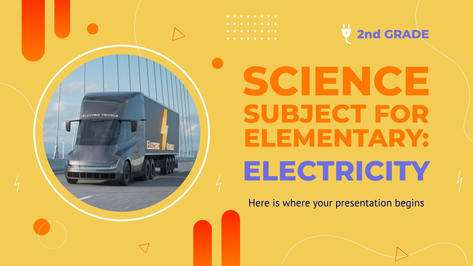 Science Subject for Elementary - 2nd Grade: Electricity presentation template