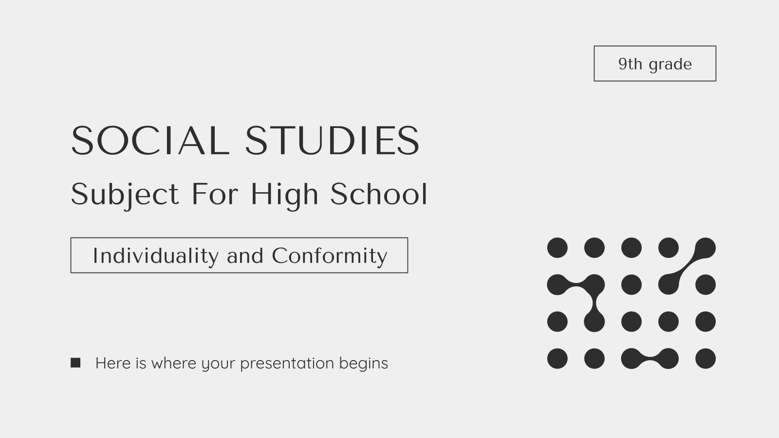 Social Science Subject for High School - 9th Grade: Individuality and Conformity presentation template
