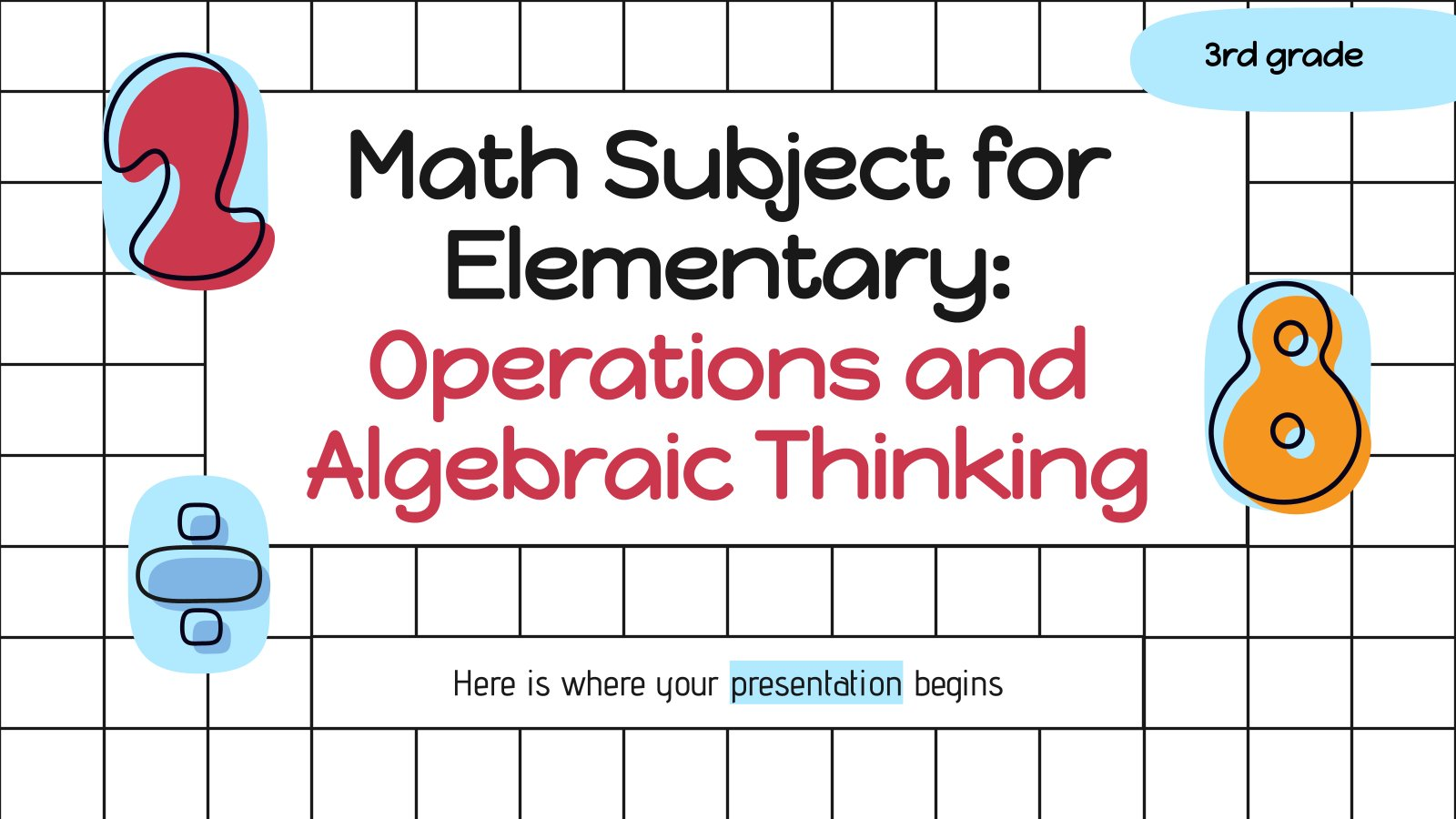 Math Subject for Elementary - 3rd Grade: Operations and Algebraic Thinking presentation template