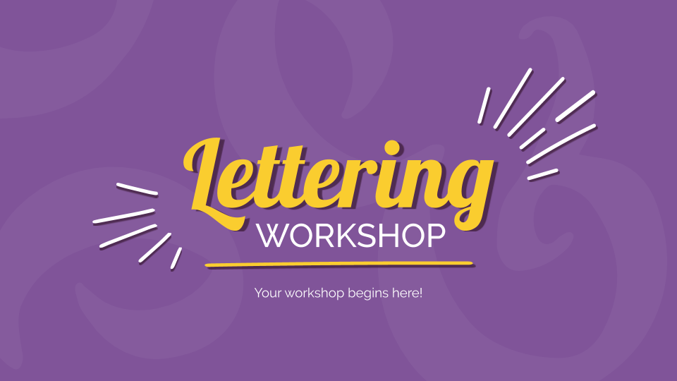 Lettering Workshop presentation template
