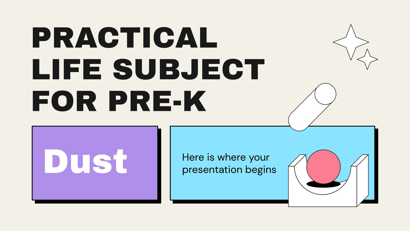 Practical Life Subject for Pre-K: Dust presentation template