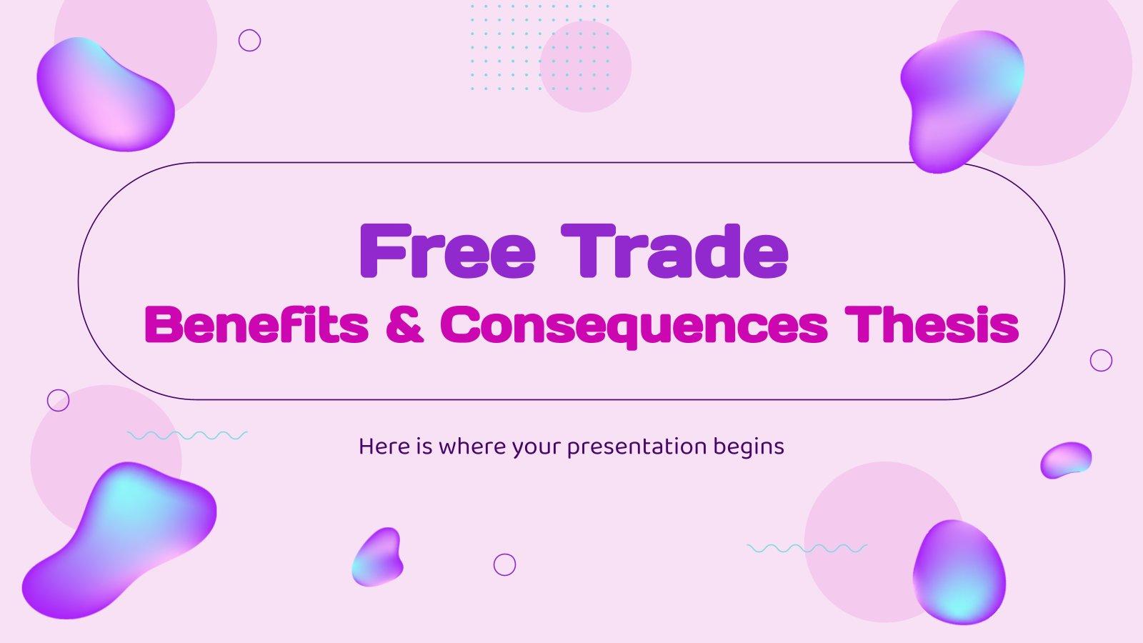 Thèse sur le libre-échange : avantages et conséquences : Modèles de présentation
