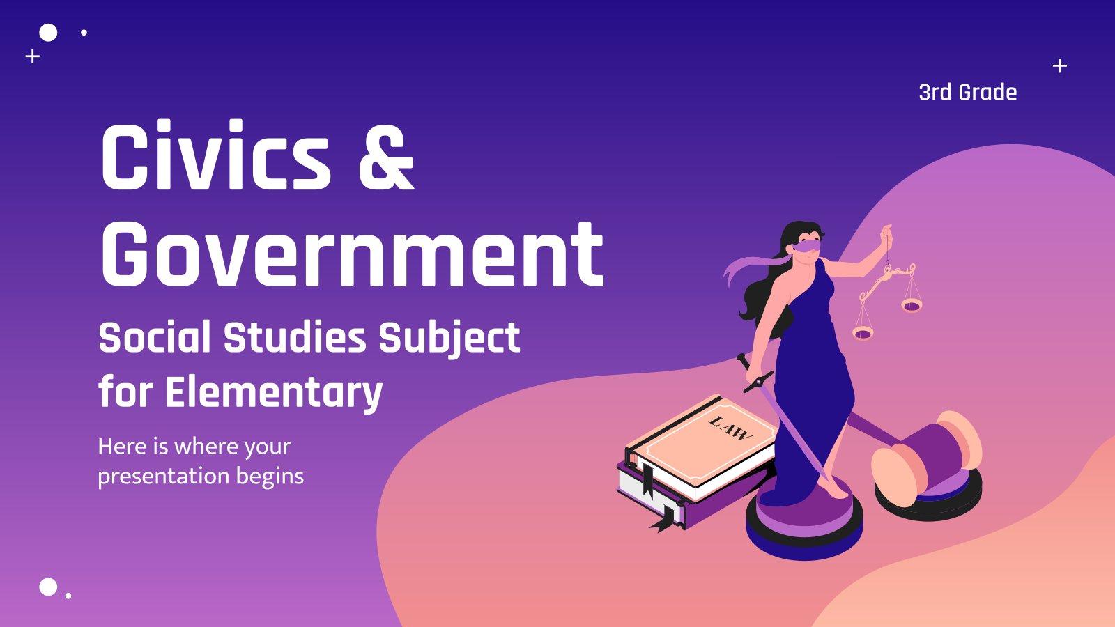 Staatsbürgerkunde & Regierung für die 3. Klasse Präsentationsvorlage