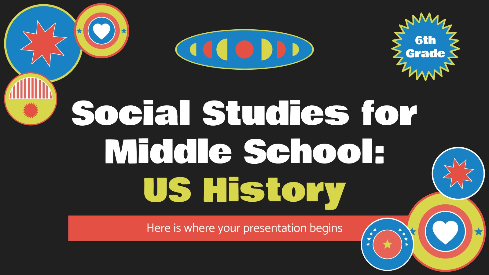 Social Studies for Middle School - 6th Grade: US History presentation template