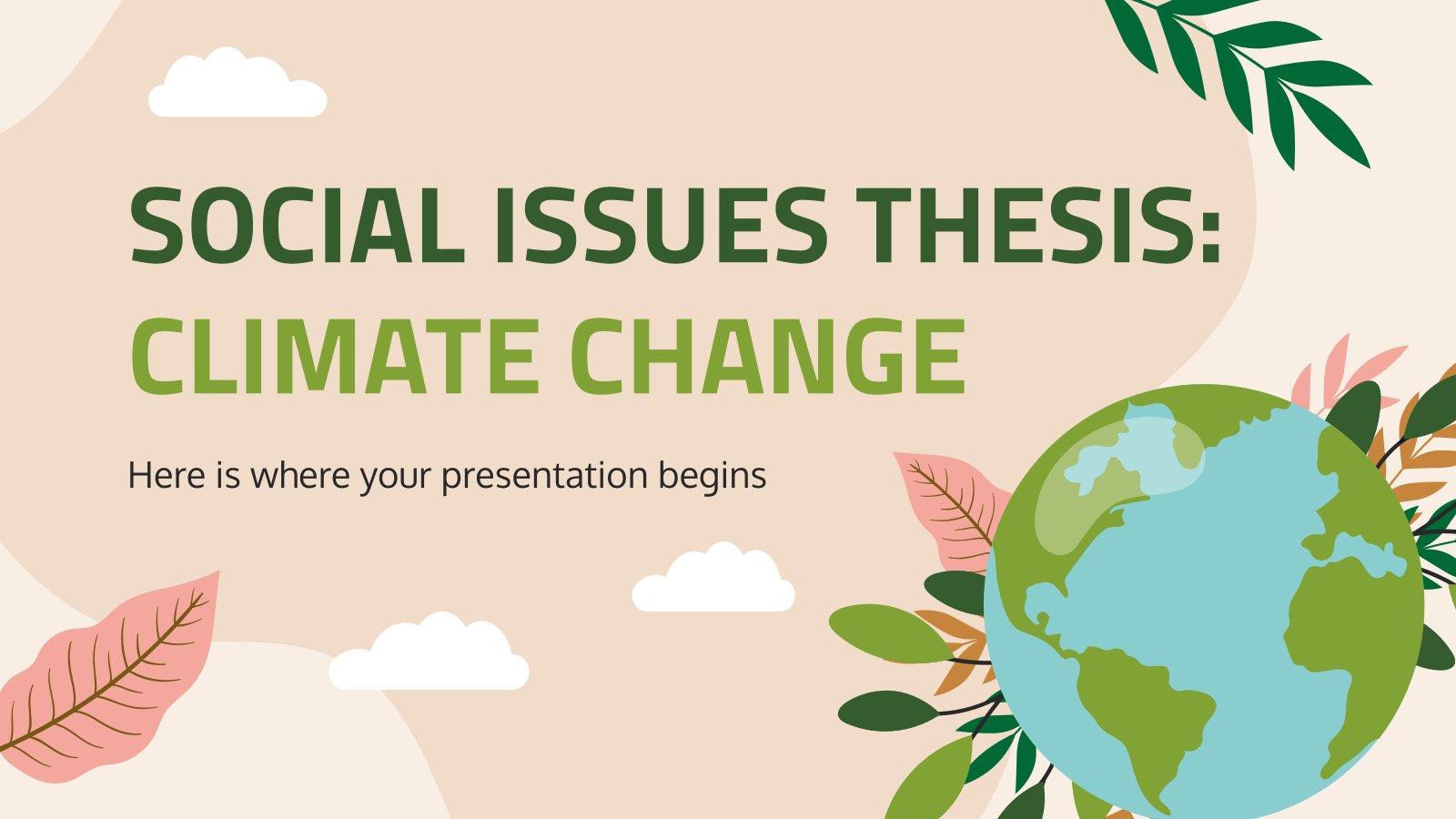 Plantilla de presentación Tesis sobre cuestiones sociales: Cambio climático
