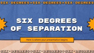 Six Degrees of Separation presentation template