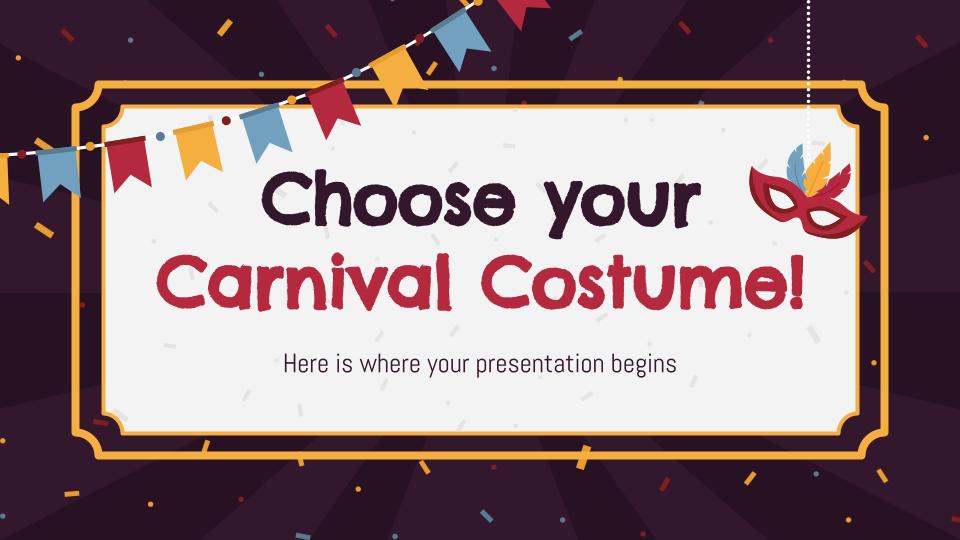 Choisissez votre déguisement de carnaval ! : Modèles de présentation