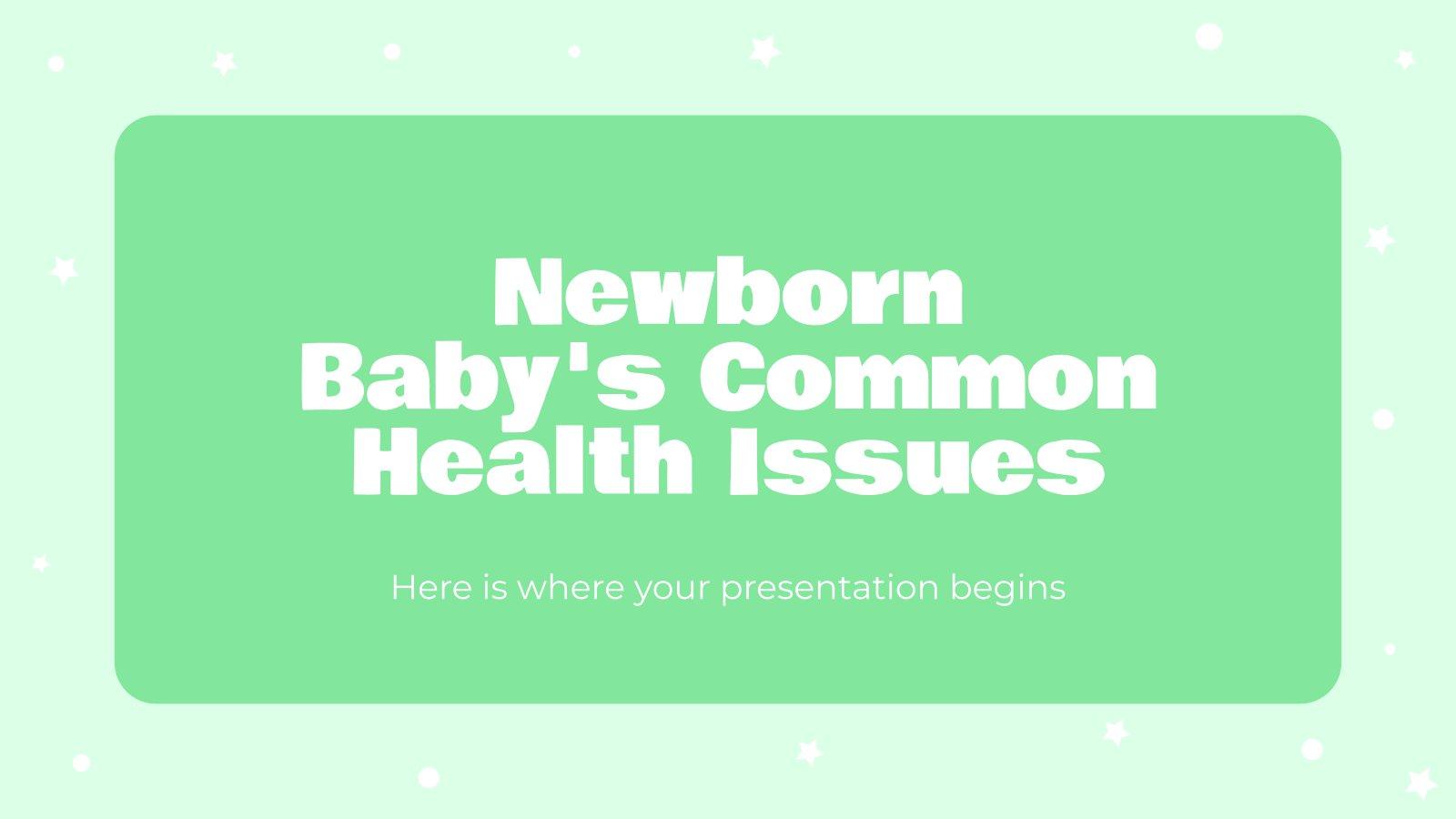 Newborn Baby's Common Health Issues presentation template