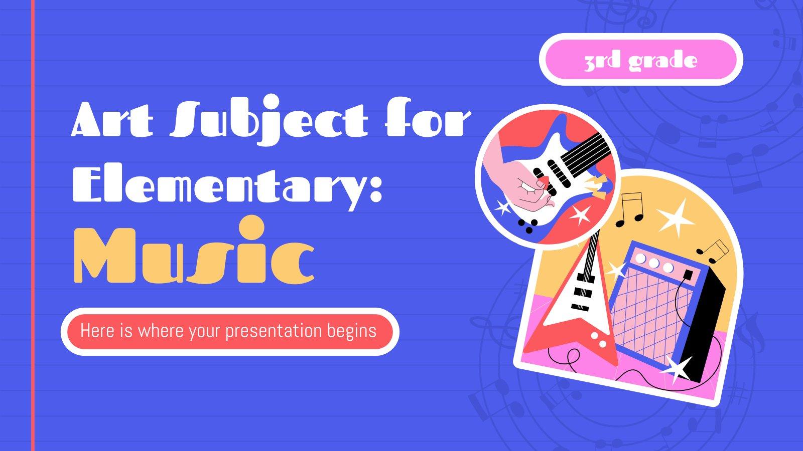 Art Subject for Elementary - 3rd Grade: Music presentation template