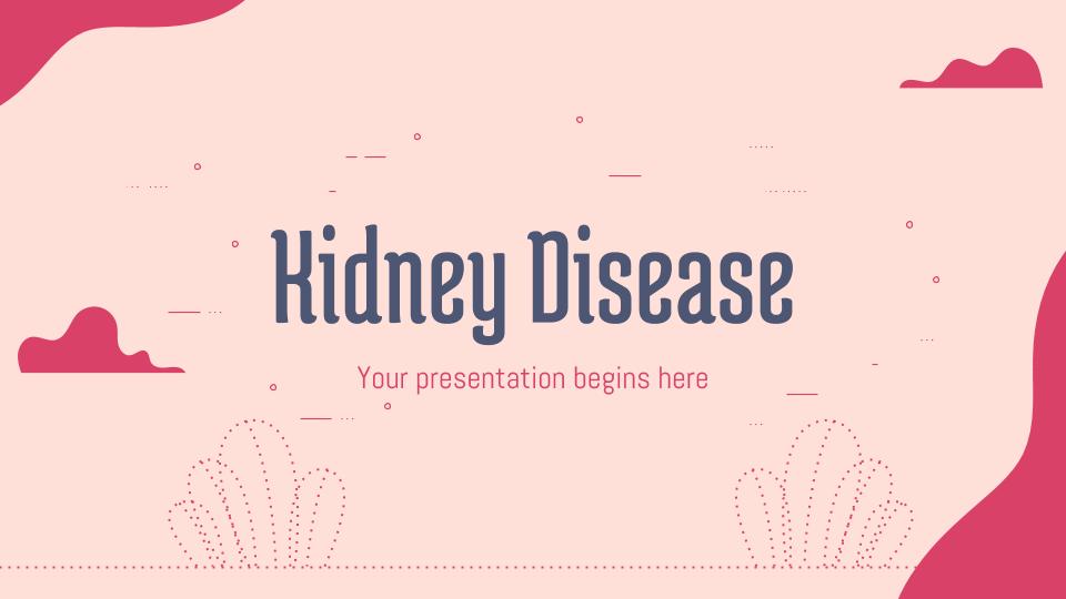 Maladies rénales : Modèles de présentation