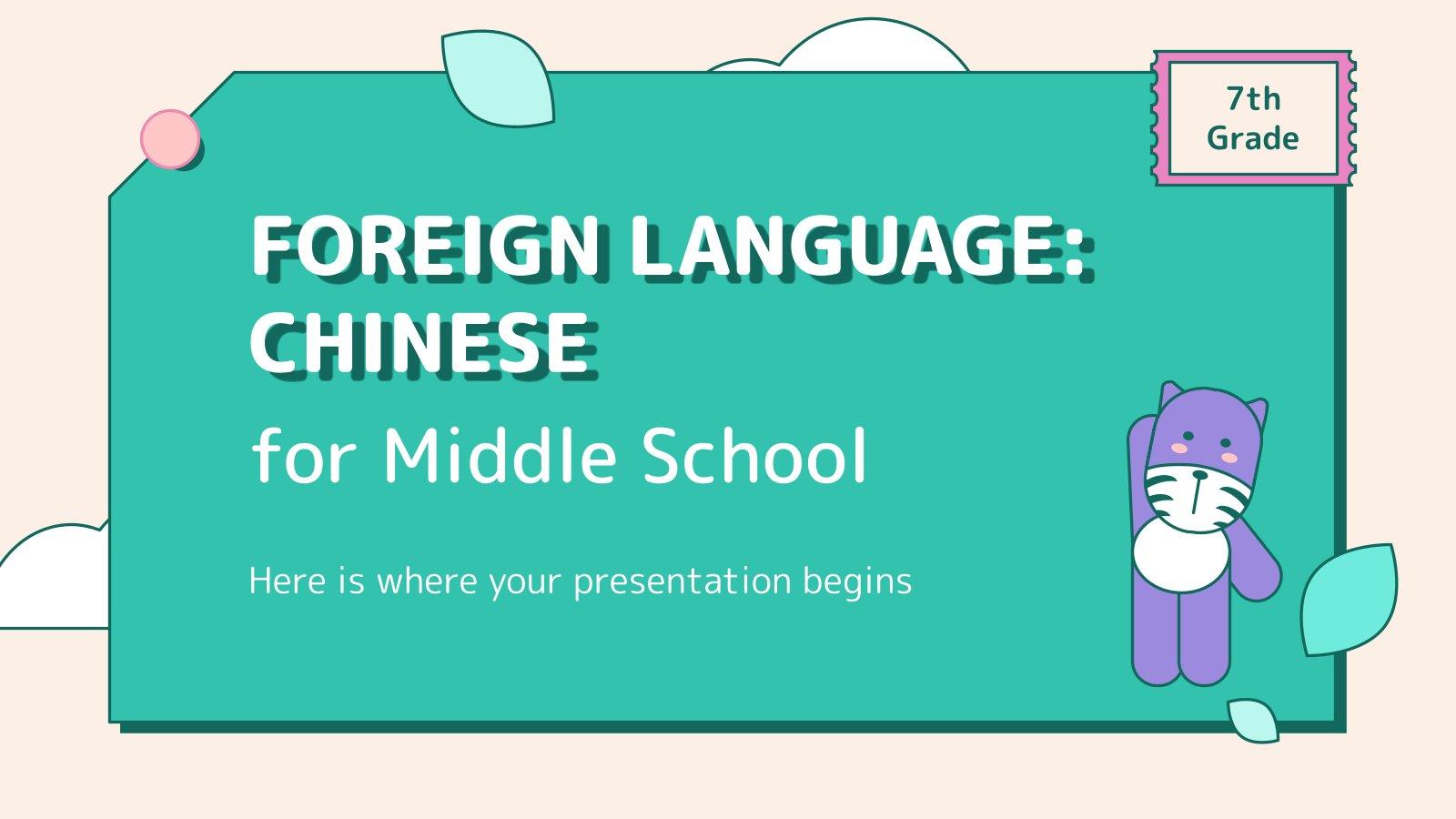 Deuxième langue étrangère : chinois : Modèles de présentation