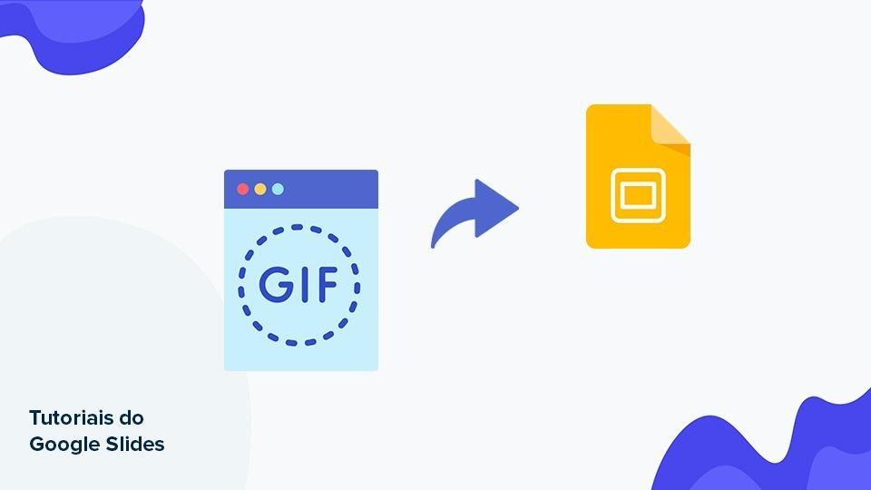 Como inserir GIFs numa apresentação de slides do Google Slides | Tutoriais e Dicas de apresentação