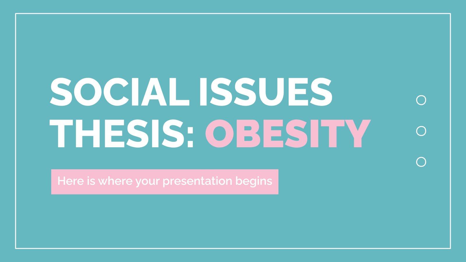 Thèse sur les questions sociales : Obésité : Modèles de présentation