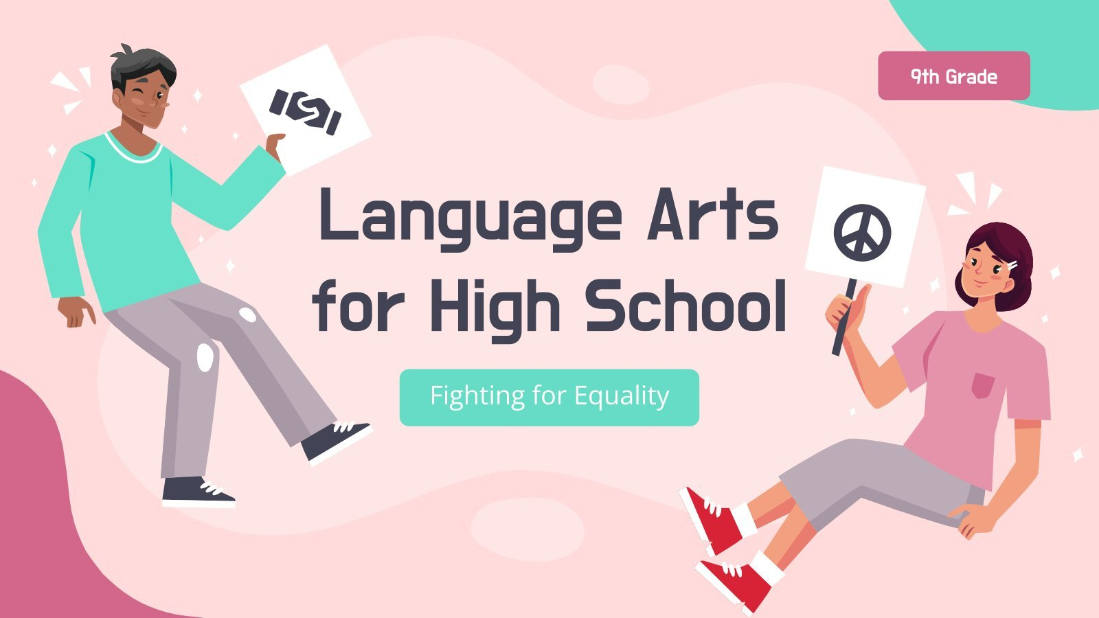 Language Arts for High School - 9th Grade: Fighting for Equality presentation template