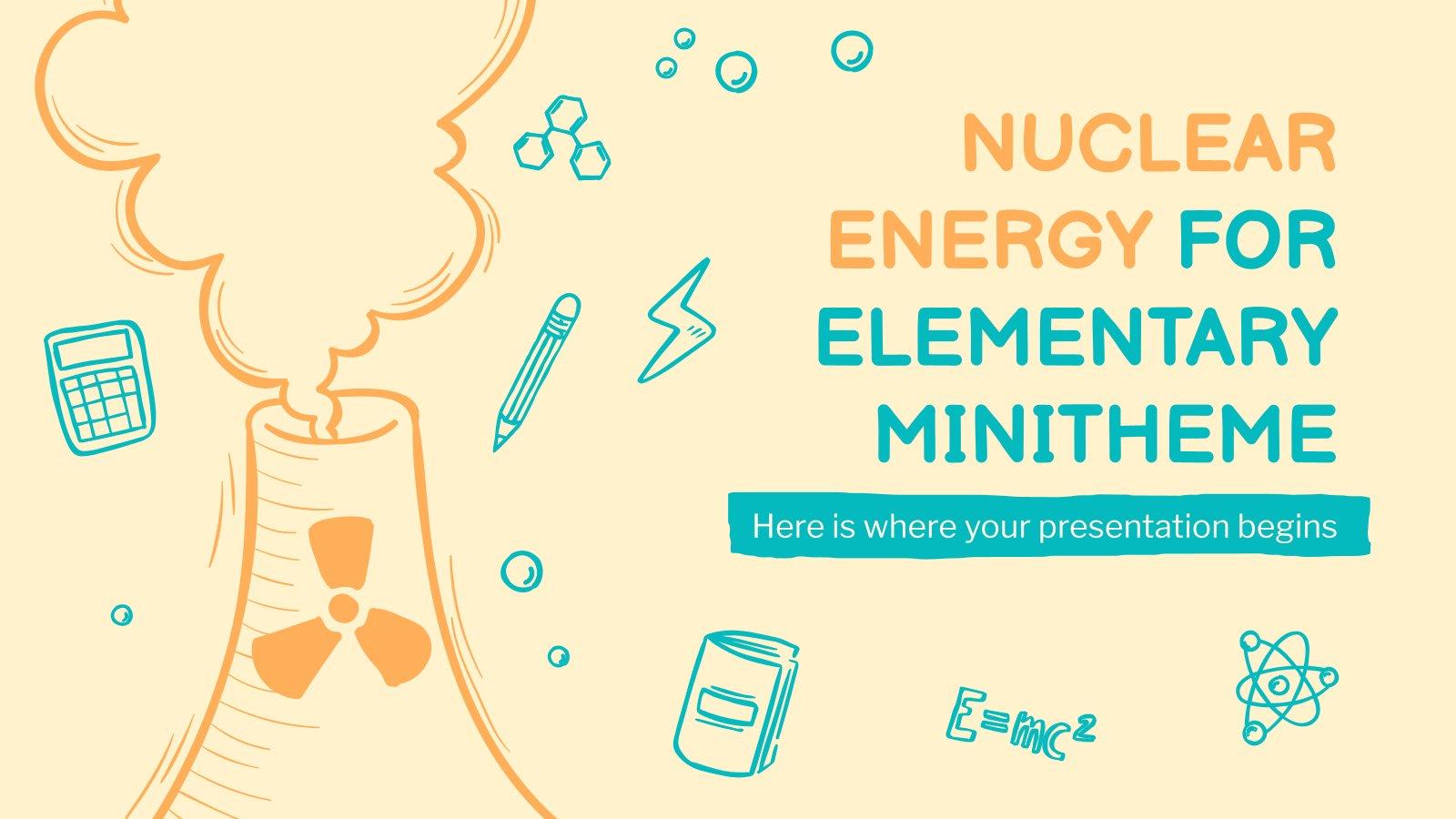 Nuclear Energy for Elementary Minitheme presentation template