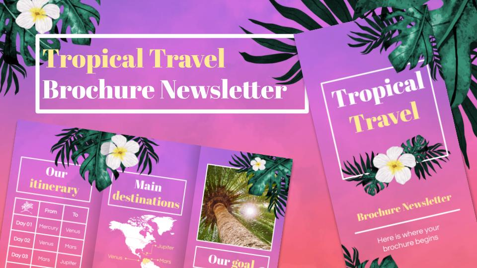 Tropical Travel Brochure Newsletter presentation template