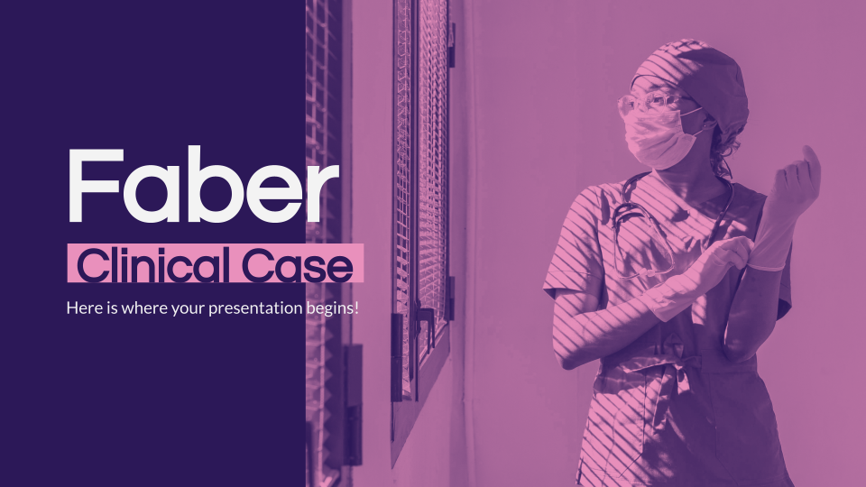 Faber Clinical Case presentation template