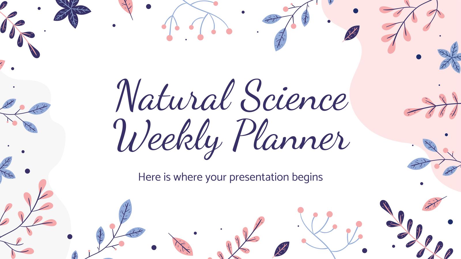 Planificateur hebdomadaire des sciences naturelles : Modèles de présentation