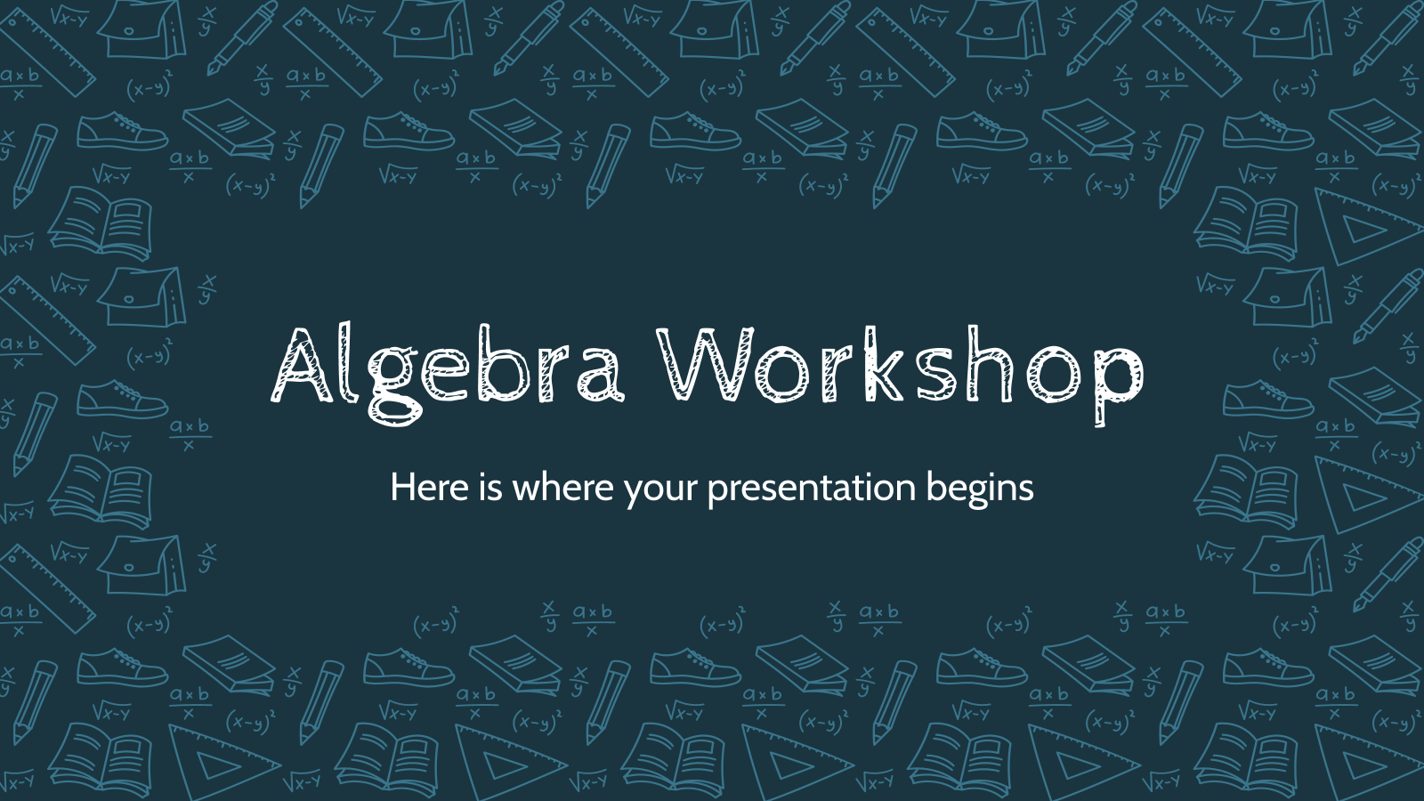 Algebra Workshop presentation template
