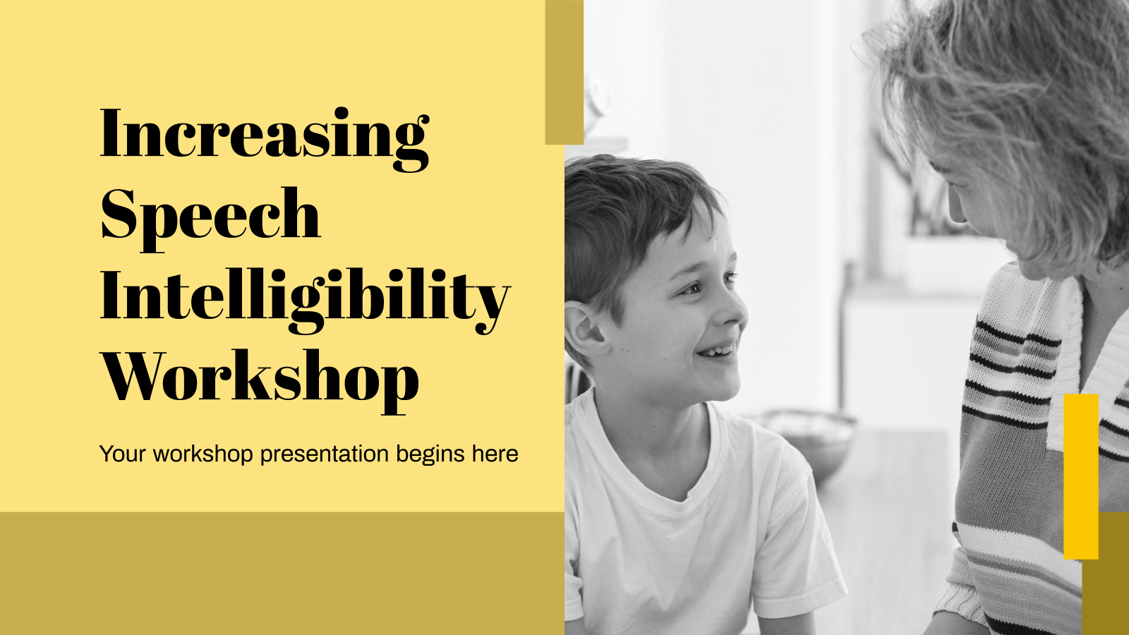 Increasing Speech Intelligibility Workshop presentation template