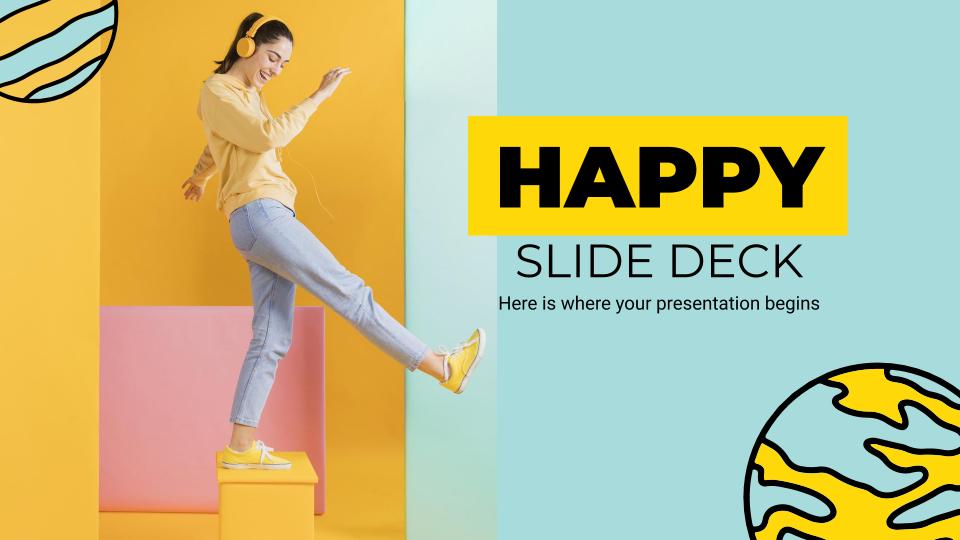Happy Slide Deck presentation template
