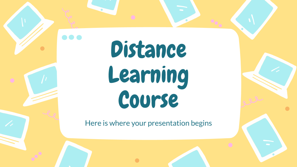Distance Learning Course presentation template
