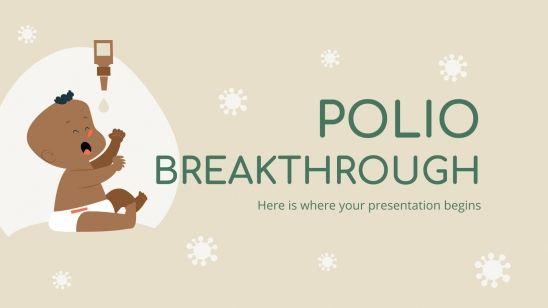 Percée concernant la polio : Modèles de présentation