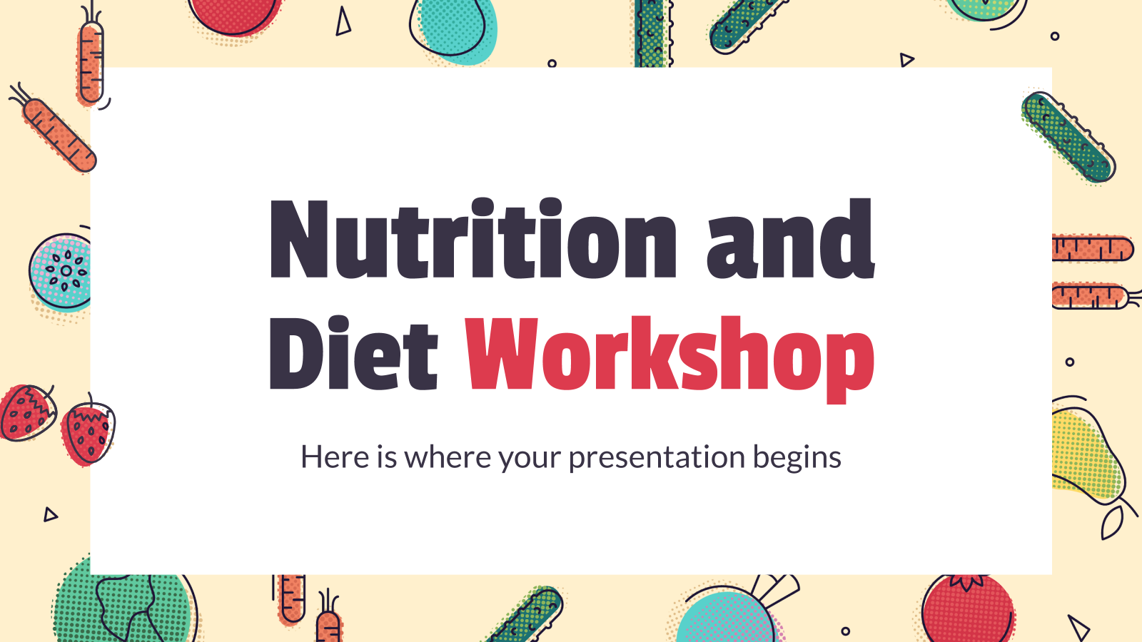 Nutrition and Diet Workshop presentation template