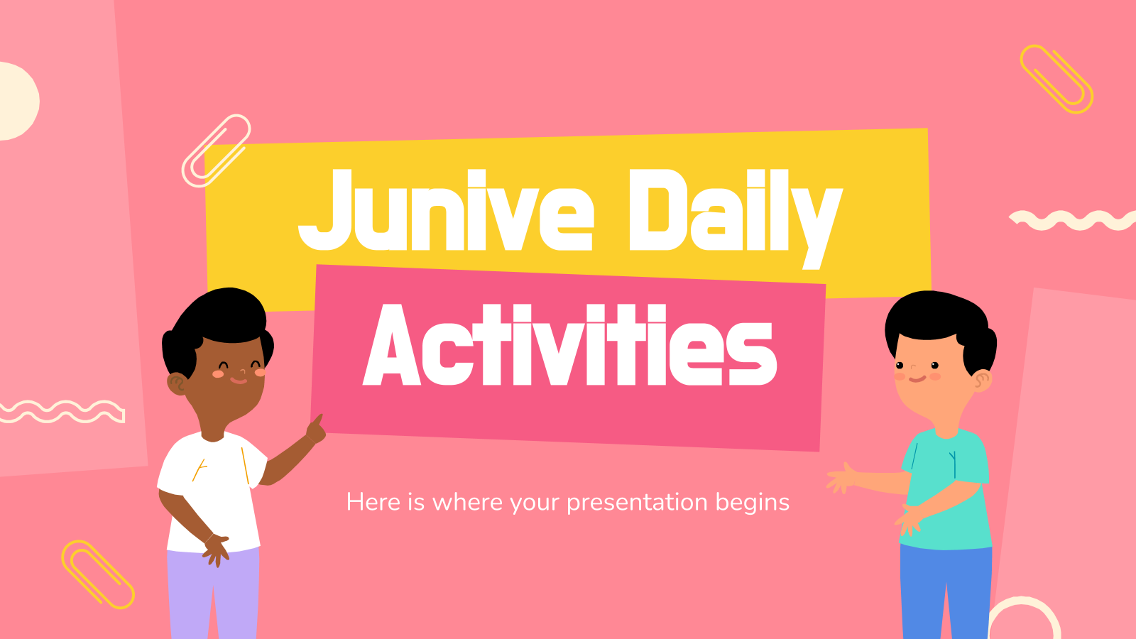 Junive Daily activities presentation template