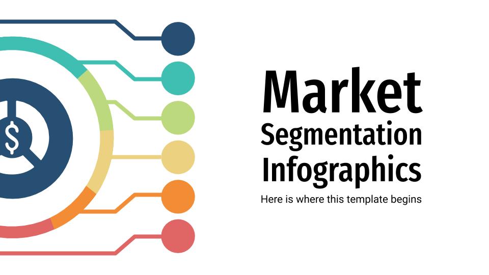 Market Segmentation Infographics presentation template