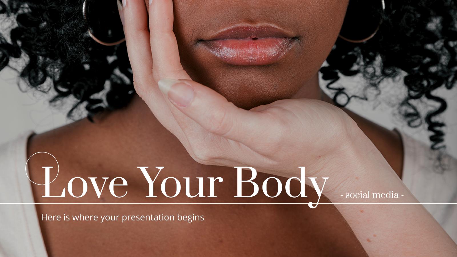 """Modelo de apresentação Mídia social """"Ame seu corpo"""""""