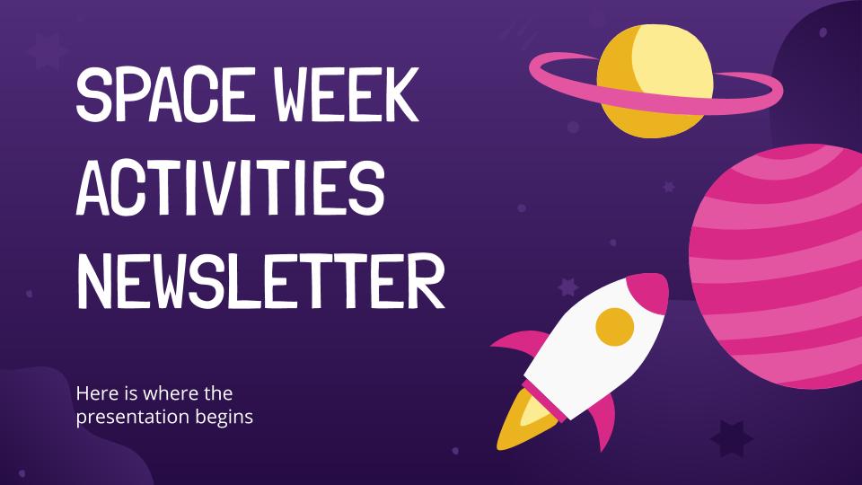 Newsletter sur les activités de la semaine de l'espace : Modèles de présentation