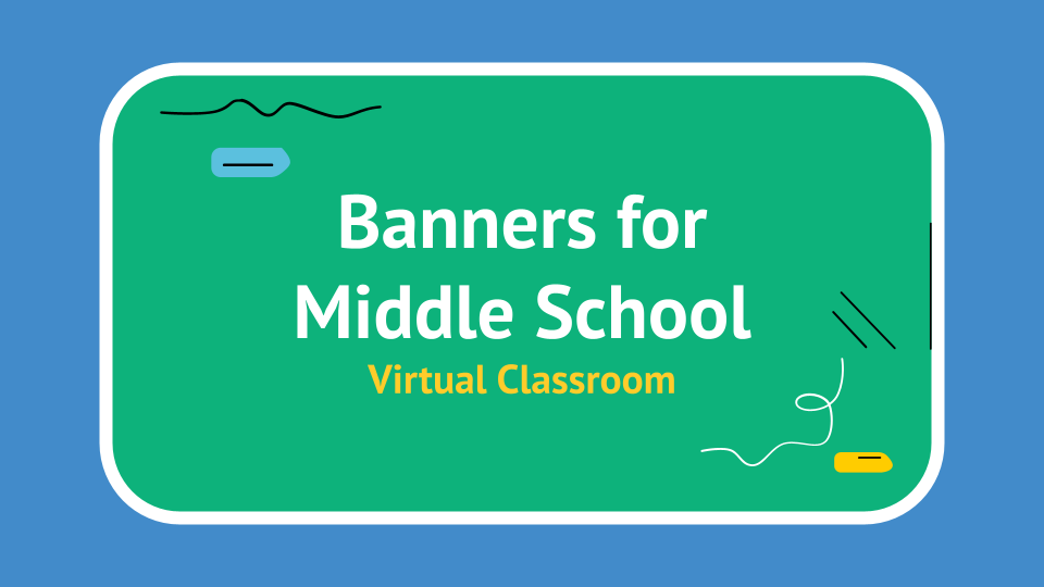 Banners for Middle School Virtual Classroom presentation template