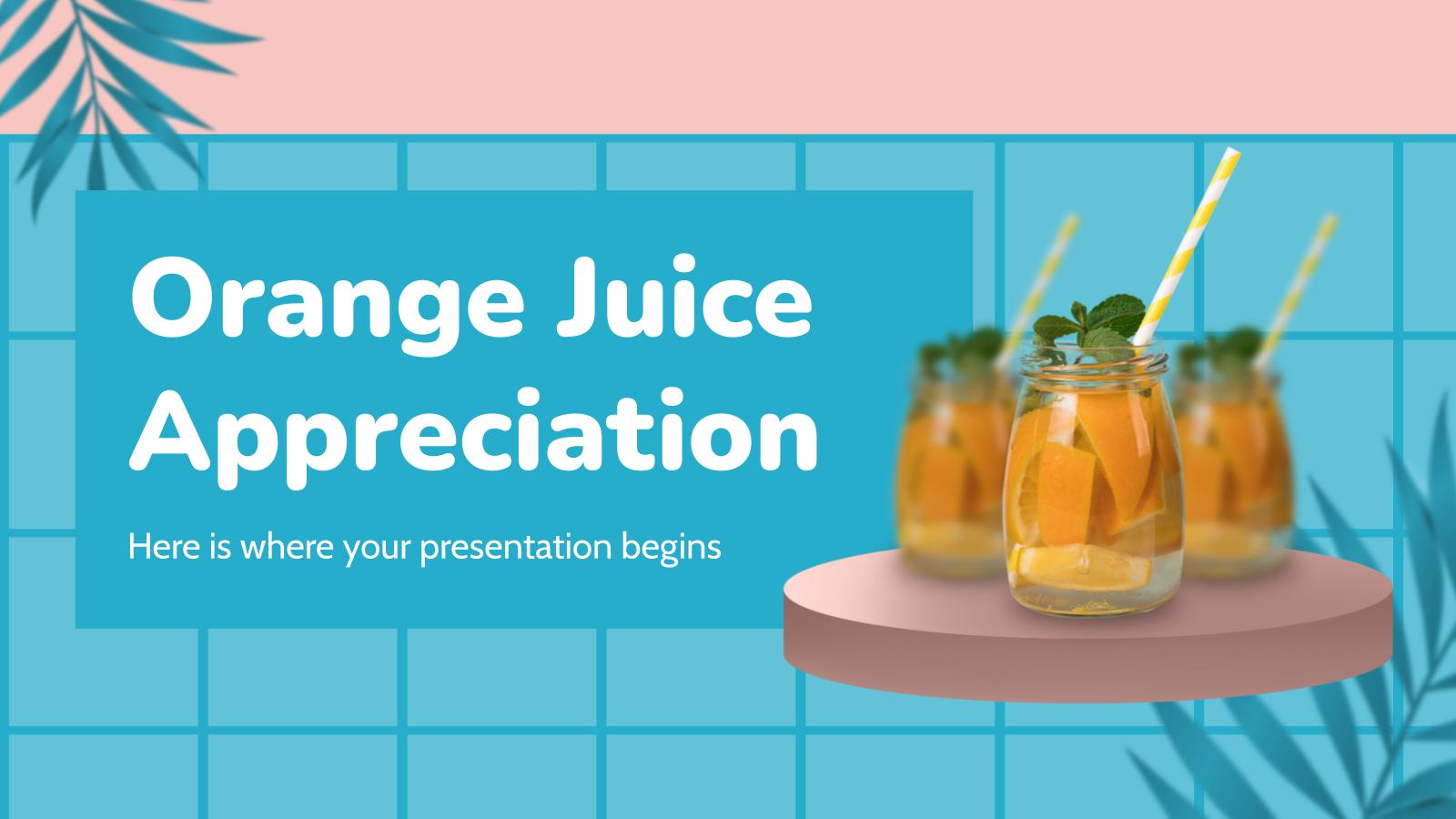 Le jus d'orange : Modèles de présentation