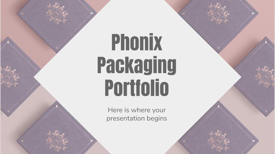 Phonix Packaging Portfolio presentation template