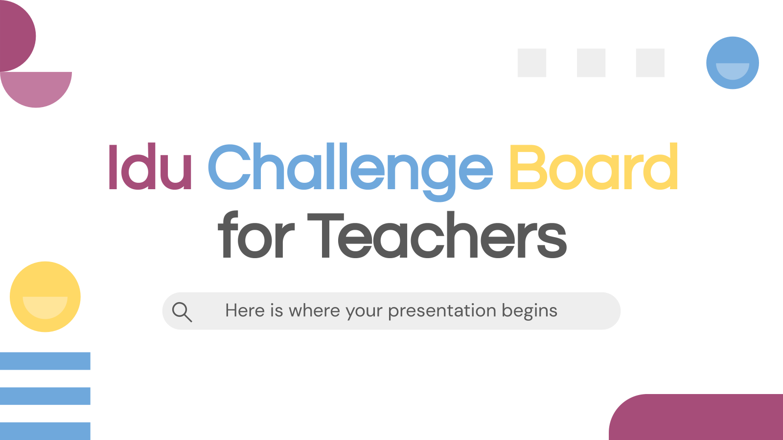 Idu Challenge Board for Teachers presentation template