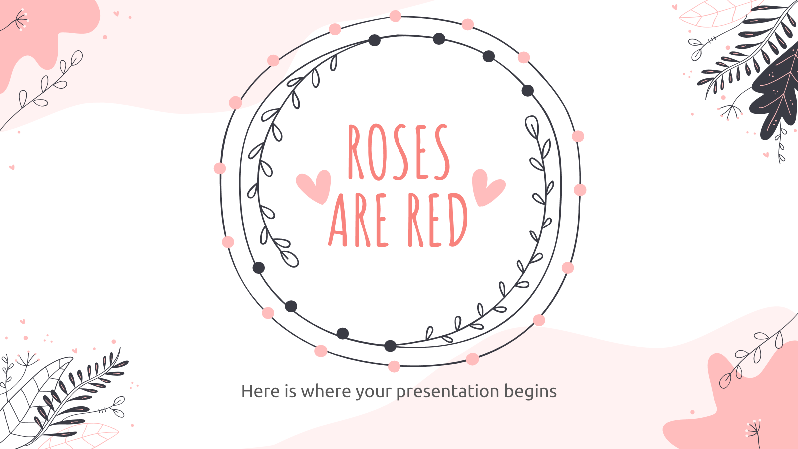 Roses Are Red presentation template