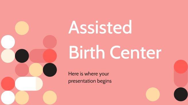 Centre de naissance assistée : Modèles de présentation