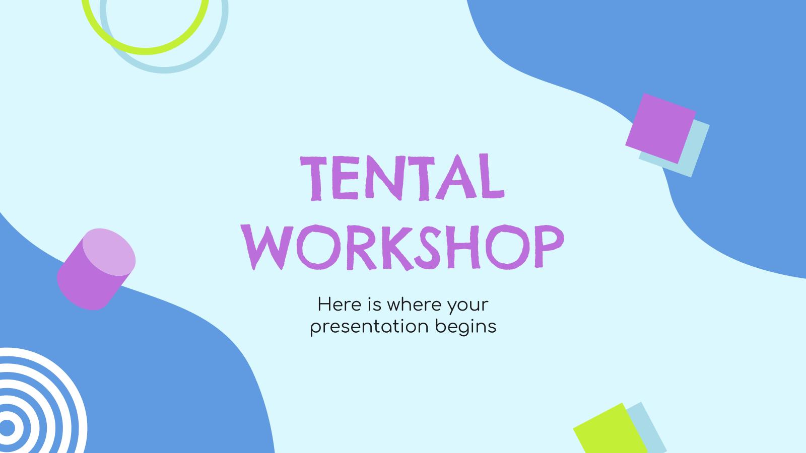 Tental Workshop presentation template