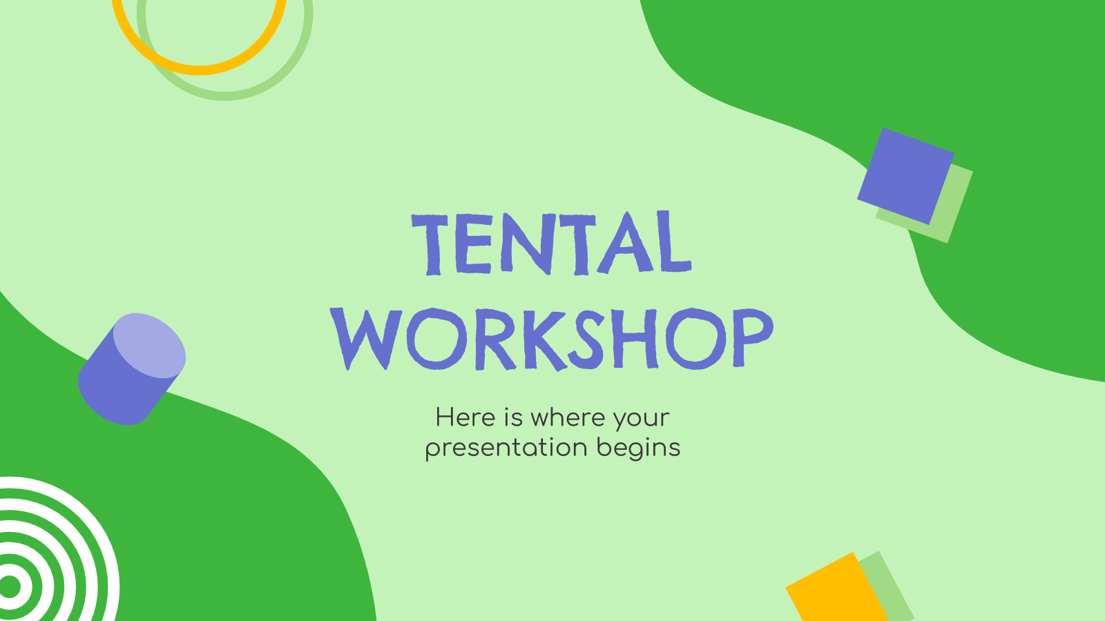 Tental Workshop presentation template
