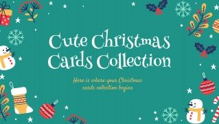 Cute Christmas Cards Collection presentation template