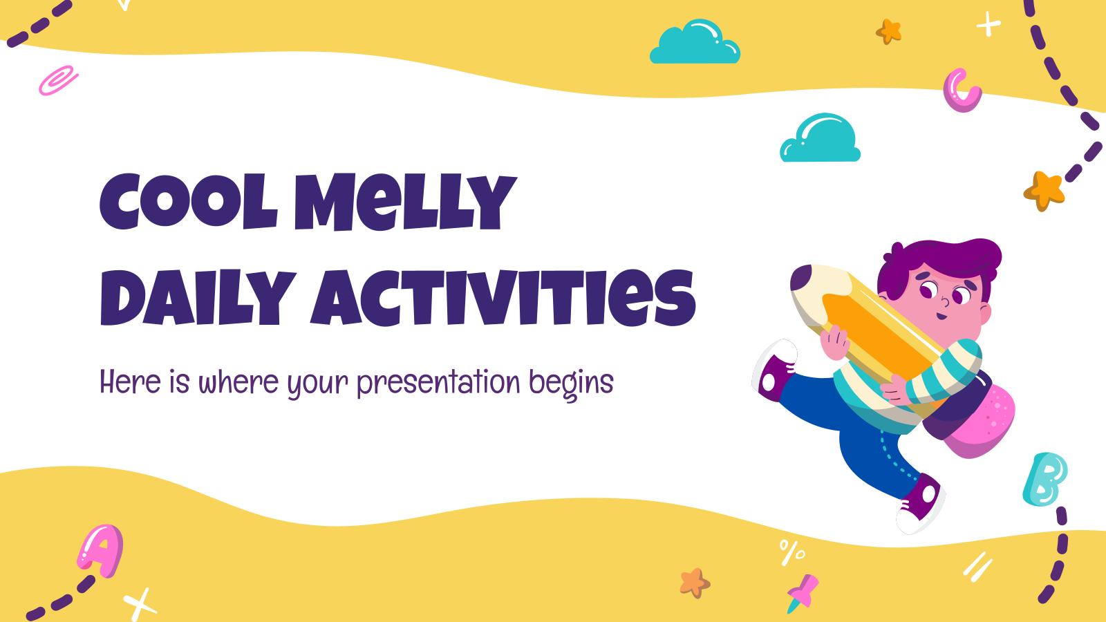Modelo de apresentação Atividades diárias Cool Melly