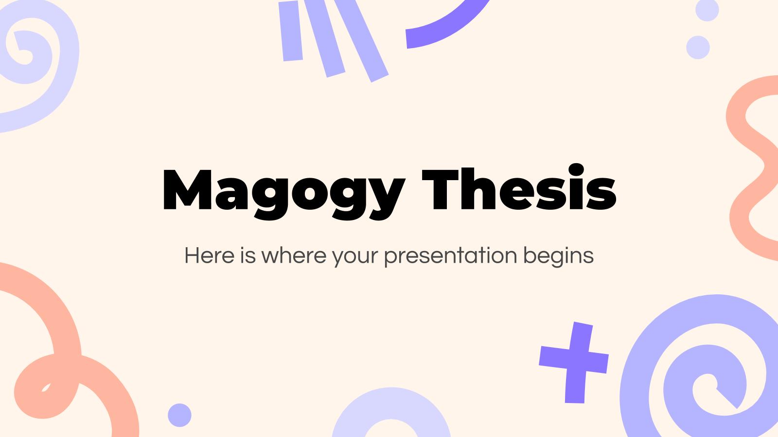 Thèse Magogy : Modèles de présentation