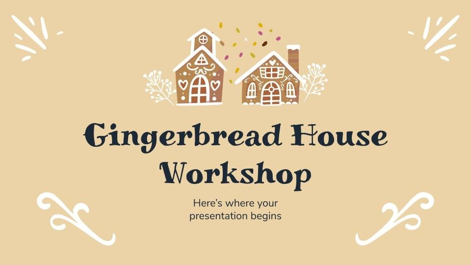 Gingerbread house workshop presentation template