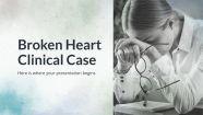 Plantilla de presentación Caso clínico corazón roto