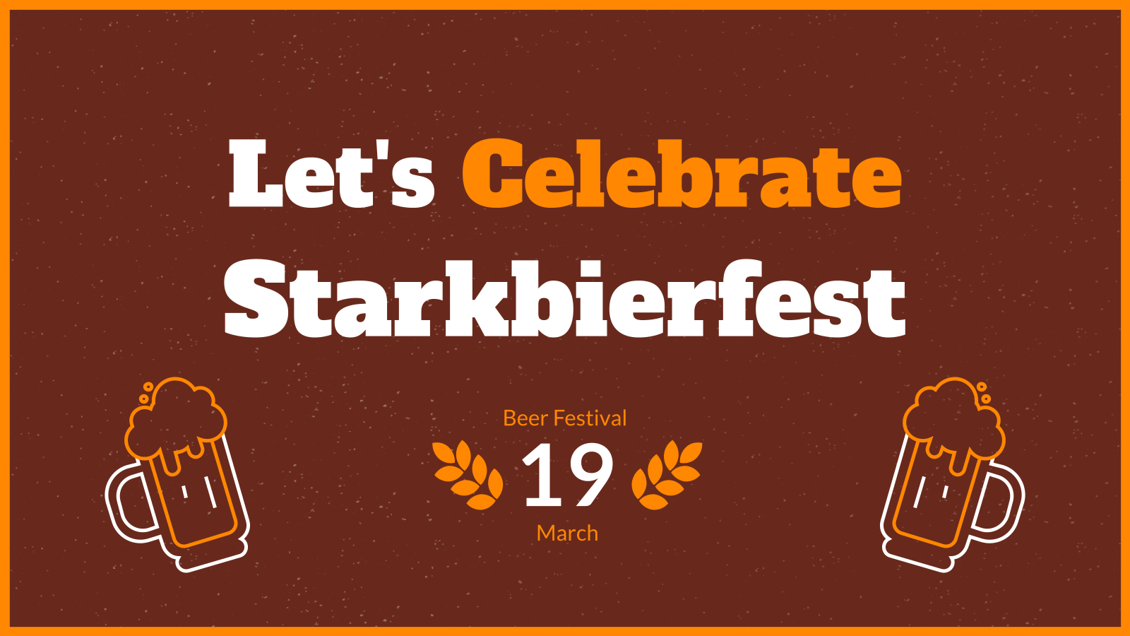 Let's Celebrate Starkbierfest presentation template