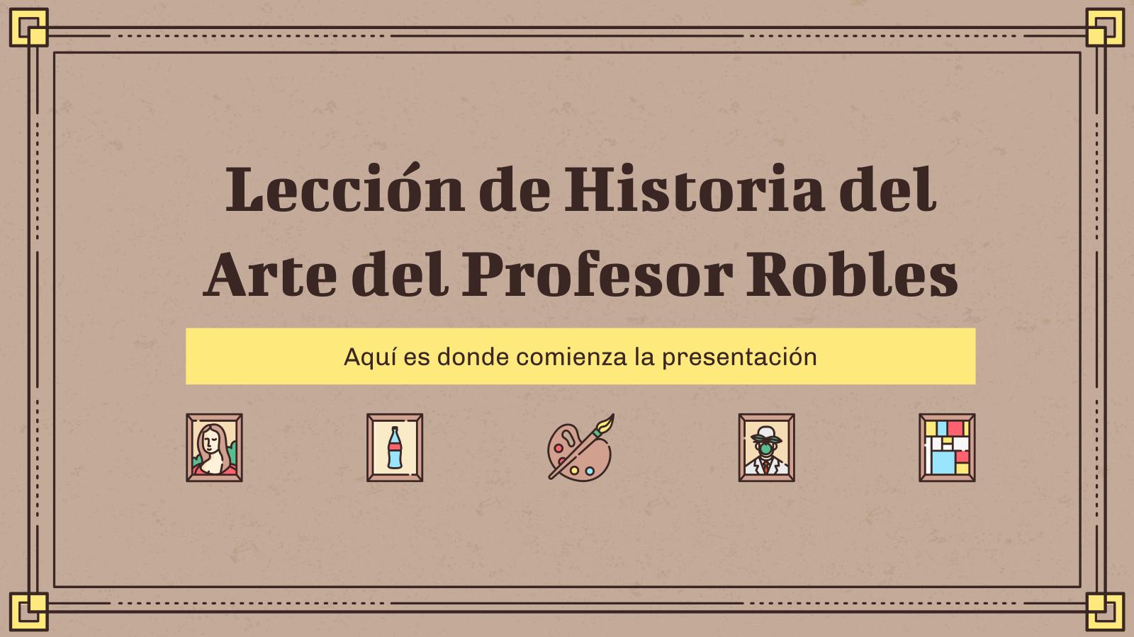 Modelo de apresentação Lección Historia de Arte del Profesor Robles