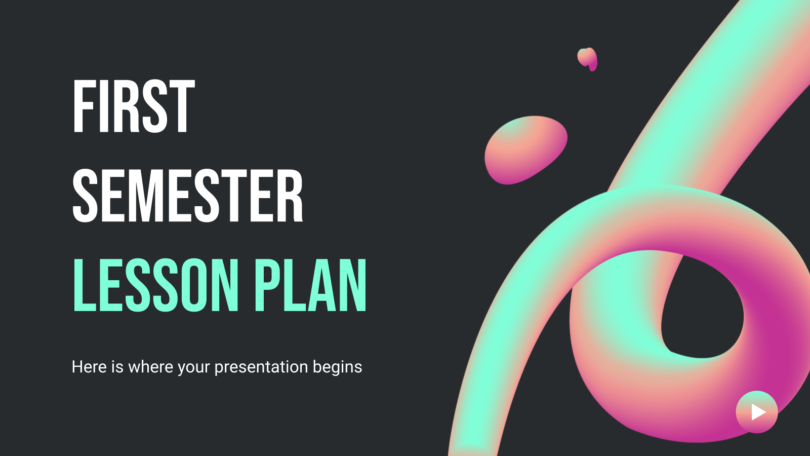 First Semester Lesson Plan presentation template