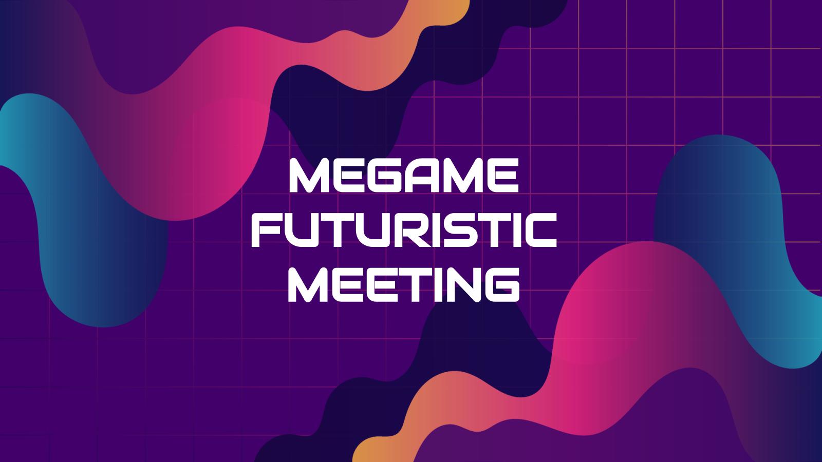 Plantilla de presentación Reunión futurista Megame